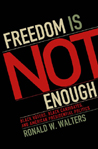 Book Cover -Freedom is Not Enough