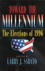 Book Cover - Toward the Millennium: The Elections of 1996