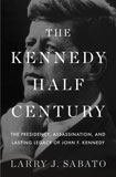 Kennedy Half Century Book Cover